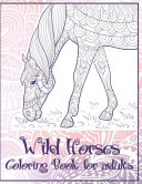 Wild Horses   Coloring Book for Adults