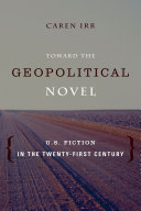 Toward the Geopolitical Novel