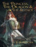 Pdf The Princess, the Dragon & the Silence