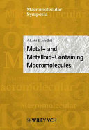 Metal  and Metalloid Containing Macromolecules