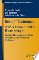 Decision Economics  In the Tradition of Herbert A  Simon s Heritage