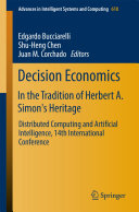 Decision Economics: In the Tradition of Herbert A. Simon's Heritage Pdf/ePub eBook