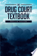 The Drug Court Textbook