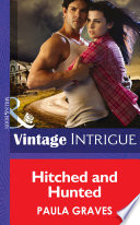 Hitched And Hunted (Mills & Boon Intrigue)