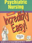 Psychiatric Nursing Made Incredibly Easy