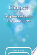 Glimpses of the Scriptures of Major World Religions
