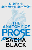 The Anatomy of Prose