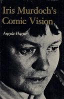 Iris Murdoch's Comic Vision ebook