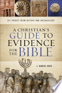 A Christian s Guide to Evidence for the Bible