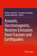 Acoustic, Electromagnetic, Neutron Emissions from Fracture and Earthquakes