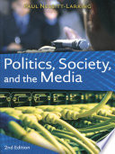 Politics Society And The Media Second Edition