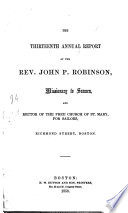 The Twelfth  fourteenth  Annual Report of the Rev  J  P  Robinson  Missionary to Seamen  Etc
