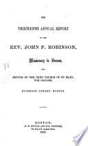 The Twelfth Fourteenth Annual Report Of The Rev J P Robinson Missionary To Seamen Etc PDF
