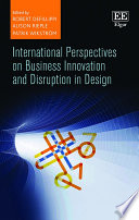 International Perspectives On Business Innovation And Disruption In Design