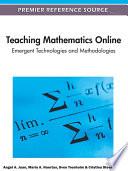 Teaching Mathematics Online Emergent Technologies And Methodologies