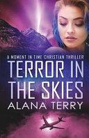 Terror in the Skies   Large Print