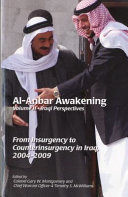 Al-Anbar Awakening, V. 2, Iraqi Perspectives: From Insurgency to Counterinsurgency in Iraq, 2004-2009 ebook