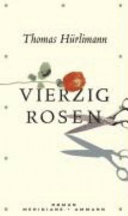 Vierzig Rosen
