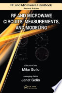 RF and Microwave Circuits  Measurements  and Modeling Book