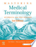 """Mastering Medical Terminology EPUB: Australia and New Zealand"" by Sue Walker, Maryann Wood, Jenny Nicol"
