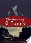 Shadows Of St Louis