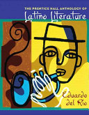 The Prentice Hall Anthology Of Latino Literature