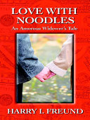 Read Online Love with Noodles For Free
