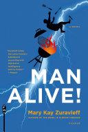 Man Alive!