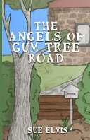 The Angels Of Gum Tree Road