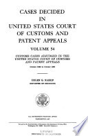 Cases Decided in United States Court of Customs and Patent Appeals Book