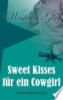 Sweet Kisses für ein Cowgirl