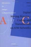Digital Moving Pictures - Coding and Transmission on ATM Networks