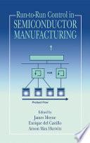 Run to Run Control in Semiconductor Manufacturing Book PDF