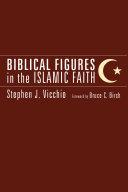 Biblical Figures in the Islamic Faith