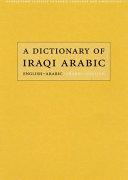 A Dictionary of Iraqi Arabic