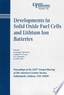 Developments in Solid Oxide Fuel Cells and Lithium Ion Batteries
