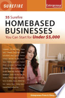 55 Surefire Homebased Businesses You Can Start for Under  5000 Book