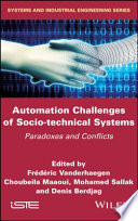 Automation Challenges of Socio technical Systems