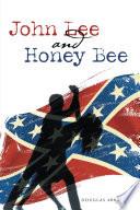 John Lee and Honey Bee