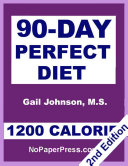 90 Day Perfect Diet   1200 Calorie
