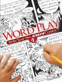 Word Play! Write Your Own Crazy Comics #1