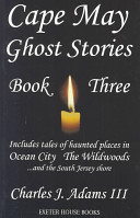 Cape May Ghost Stories