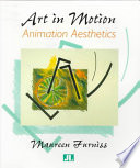 Art in Motion, Animation Aesthetics by Maureen Furniss PDF