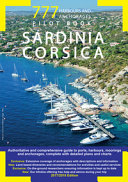 777 Harbours and Anchorages. Sardinia Corsica. Pilot Book