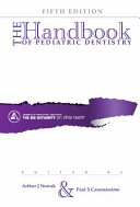 The Handbook of Pediatric Dentistry Book