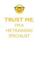 TRUST ME  I M A HR TRAINING SPECIALIST AFFIRMATIONS WORKBOOK Positive Affirmations Workbook  Includes
