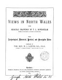 Views in North Wales  from drawings by T L  Rowbotham  with notes by W J  Loftie