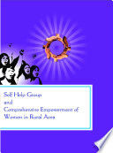 Self Help Group and Comprehensive Empowerment of Women in Rural Area