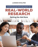 A Practical Introduction to Real World Research