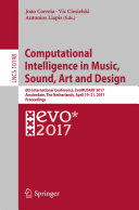 Computational Intelligence in Music, Sound, Art and Design: 6th ...